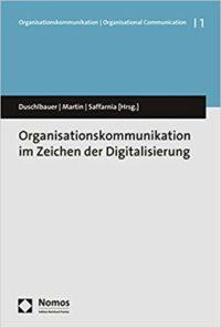 Organisationskommunikation im Zeichen der Digitalisierung